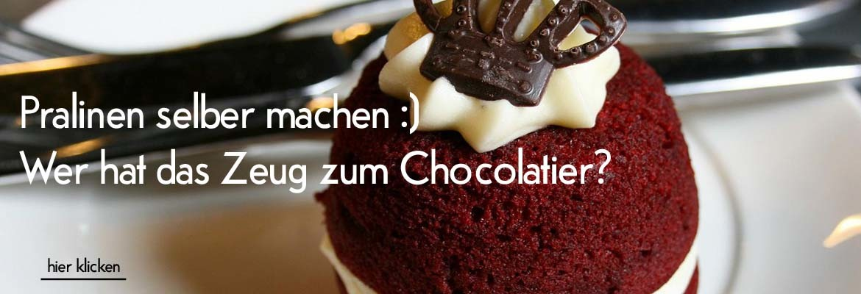 Wer hat das Zeug zum Chocolatier - Pralinen selber machen