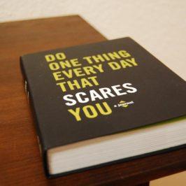 """Das Buch """"Do one thing every day that scares you"""" – inspirierende Geschenke für's Lebens"""