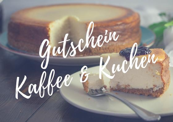 Gutschein für Kaffee und Kuchen